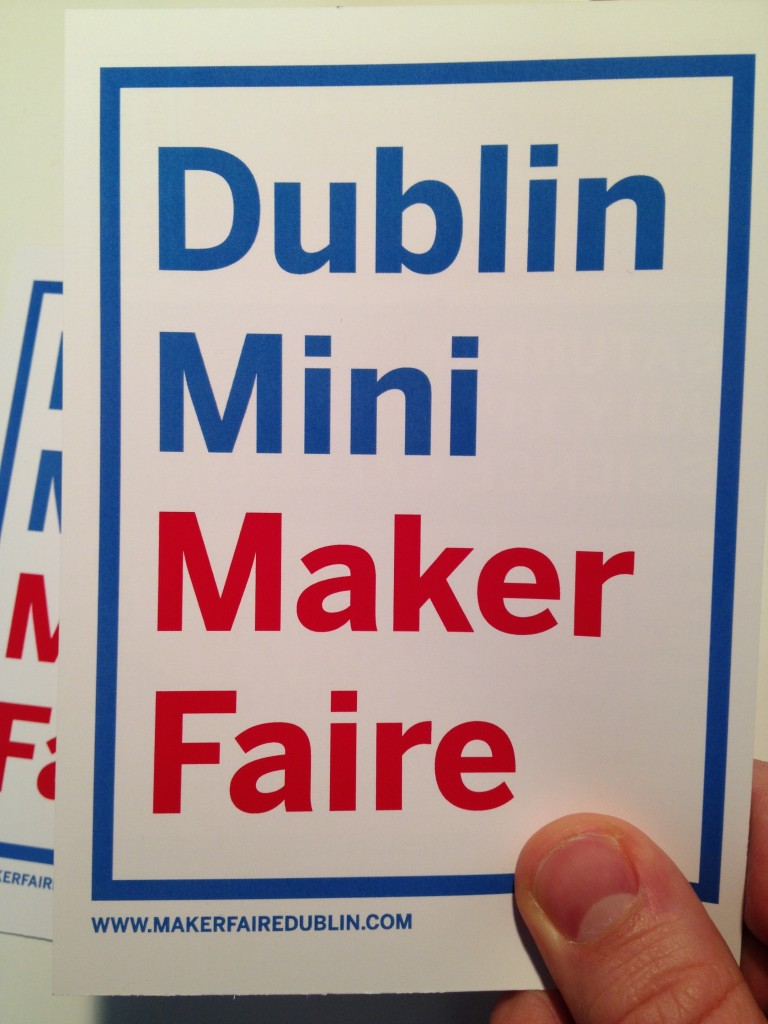 Dublin mini maker faire flyer pic