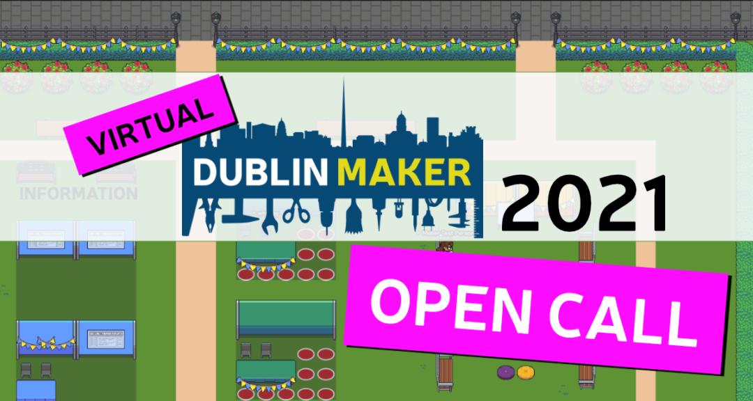 Dublin Maker open call banner